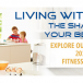 Living with Fitness – The Shape of your Best Life